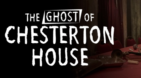 The Ghost of Chesterton House is coming to the Harvey Centre