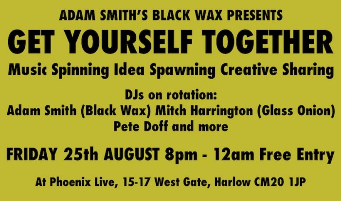 Adam Smith's Black Wax Presents Get Yourself Together