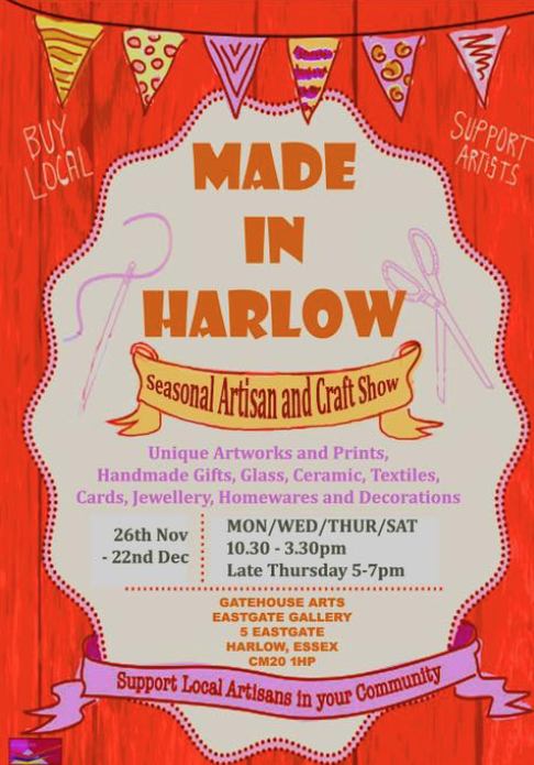 Made in Harlow at the Gatehouse Arts