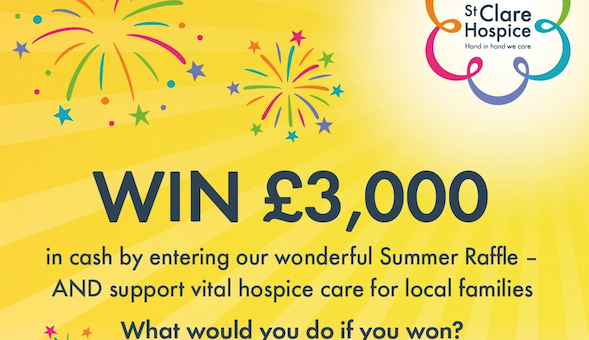 St Clare Hospice, has relaunched its summer raffle in 2019!