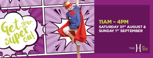 Get Your Super On at The Harvey Centre!